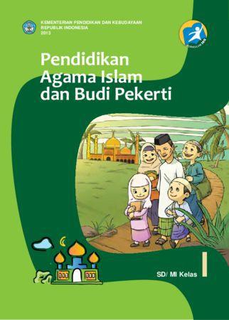 Buku Siswa Pendidikan Agama Islam dan Budi Pekerti Kelas 1 Revisi 2013