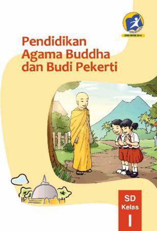 Buku Siswa Pendidikan Agama Buddha dan Budi Pekerti Kelas 1 Revisi 2014