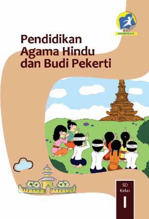 Buku Siswa Pendidikan Agama Hindu dan Budi Pekerti Kelas 1 Revisi 2014