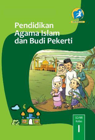 Buku Siswa Pendidikan Agama Islam dan Budi Pekerti Kelas 1 Revisi 2014