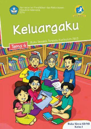 Buku Siswa Tematik 4 Keluargaku Kelas 1 Revisi 2016