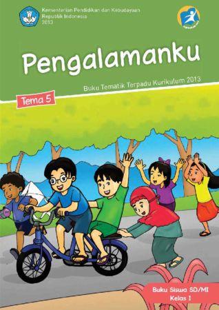 Buku Siswa Tematik 5 Pengalamanku Kelas 1 Revisi 2013