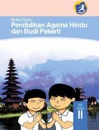 Buku Guru Pendidikan Agama Hindu dan Budi Pekerti Kelas 2 Revisi 2014