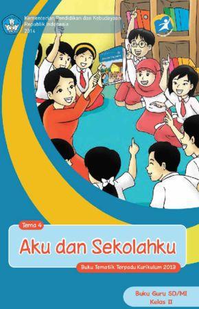 Buku Guru Tematik 4 Aku dan Sekolahku Kelas 2 Revisi 2014