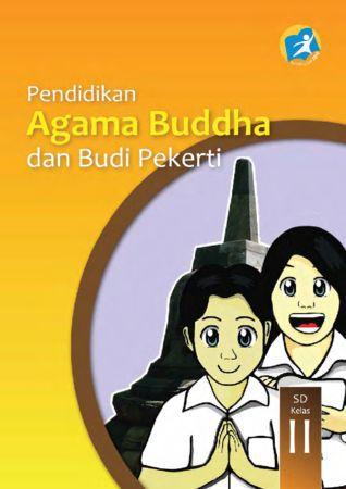 Buku Siswa Pendidikan Agama Buddha dan Budi Pekerti Kelas 2 Revisi 2014