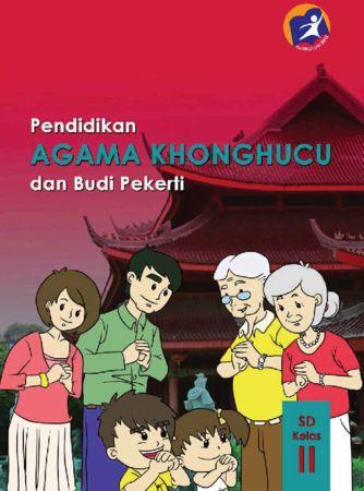 Buku Siswa Pendidikan Agama Konghuchu dan Budi Pekerti Kelas 2 Revisi 2014