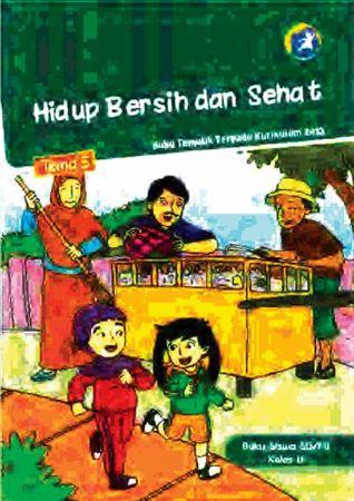 Buku Siswa Tematik 5 Hidup Bersih dan Sehat Kelas 2 Revisi 2014