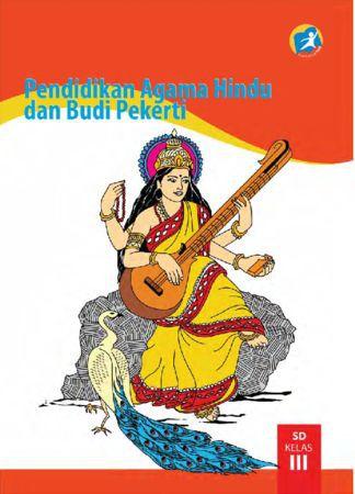 Buku Siswa Pendidikan Agama Hindu dan Budi Pekerti Kelas 3 Revisi 2015