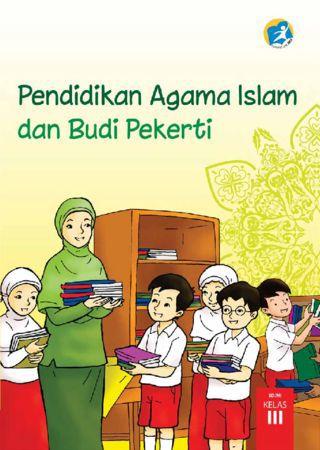 Buku Siswa Pendidikan Agama Islam dan Budi Pekerti Kelas 3 Revisi 2015