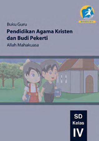 Buku Guru Pendidikan Agama Kristen dan Budi Pekerti Kelas 4 Revisi 2014