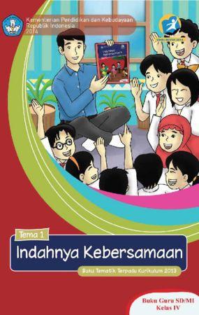 Buku Guru Tematik 1 Indahnya Kebersamaan Kelas 4 Revisi 2014