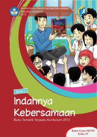 Buku Guru Tematik 1 Indahnya Kebersamaan Kelas 4 Revisi 2013