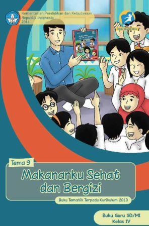 Buku Guru Tematik 9 Makananku Sehat dan Bergizi Kelas 4 Revisi 2014