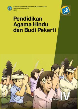 Buku Siswa Pendidikan Agama Hindu dan Budi Pekerti Kelas 4 Revisi 2013
