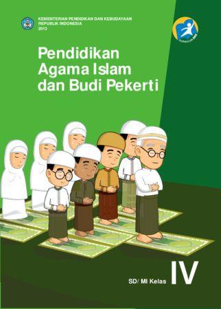 Buku Siswa Pendidikan Agama Islam dan Budi Pekerti Kelas 4 Revisi 2013