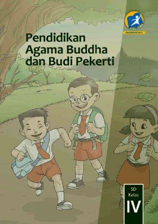 Buku Siswa Pendidikan Agama Buddha dan Budi Pekerti Kelas 4 Revisi 2014