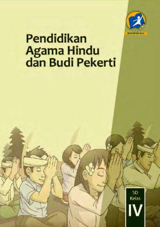 Buku Siswa Pendidikan Agama Hindu dan Budi Pekerti Kelas 4 Revisi 2014