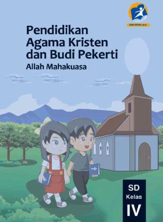 Buku Siswa Pendidikan Agama Kristen dan Budi Pekerti Kelas 4 Revisi 2014