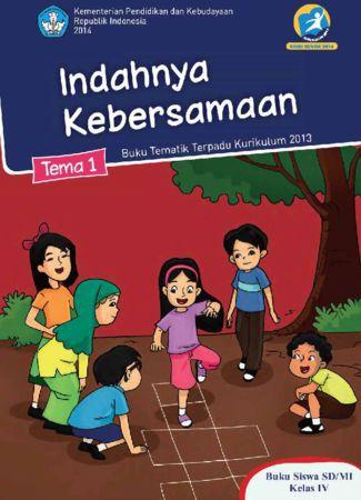 Buku Siswa Tematik 1 Indahnya Kebersamaan Kelas 4 Revisi 2014