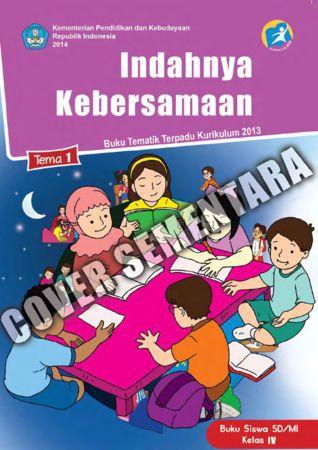 Buku Siswa Tematik 1 Indahnya Kebersamaan Kelas 4 Revisi 2015