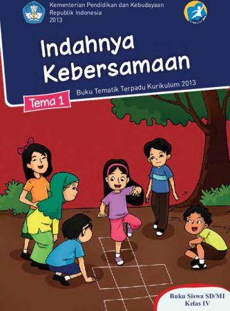 Buku Siswa Tematik 1 Indahnya Kebersamaan Kelas 4 Revisi 2013