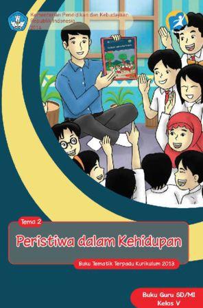 Buku Guru Tematik 2 Peristiwa dalam Kehidupan Kelas 5 Revisi 2014
