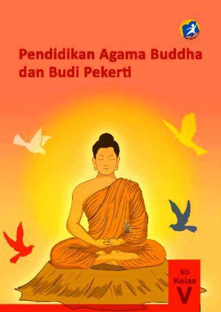 Buku Siswa Pendidikan Agama Buddha dan Budi Pekerti Kelas 5 Revisi 2014