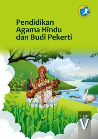 Buku Siswa Pendidikan Agama Hindu dan Budi Pekerti Kelas 5 Revisi 2014