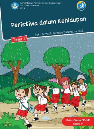 Buku Siswa Tematik 2 Peristiwa dalam Kehidupan Kelas 5 Revisi 2014