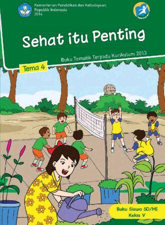 Buku Siswa Tematik 4 Sehat Itu Penting Kelas 5 Revisi 2014