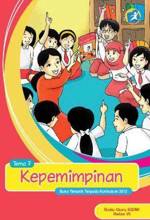 Buku Guru Tematik 7 Kepemimpinan Kelas 6 Revisi 2015