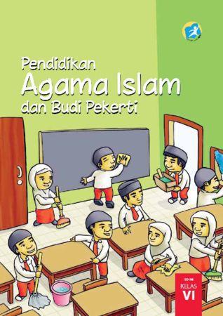 Buku Siswa Pendidikan Agama Islam dan Budi Pekerti Kelas 6 Revisi 2015