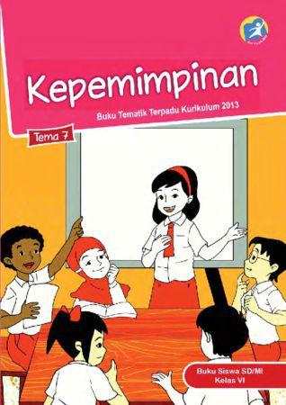 Buku Siswa Tematik 7 Kepemimpinan Kelas 6 Revisi 2015