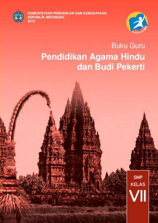 Buku Guru Pendidikan Agama Hindu dan Budi Pekerti Kelas 7 Revisi 2013