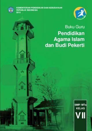 Buku Guru Pendidikan Agama Islam dan Budi Pekerti Kelas 7 Revisi 2013