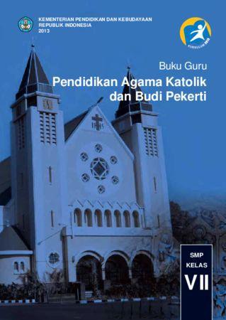Buku Guru Pendidikan Agama Katolik dan Budi Pekerti Kelas 7 Revisi 2013