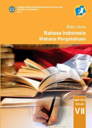 Buku Guru Bahasa Indonesia Wahana Pengetahuan Kelas 7 Revisi 2013