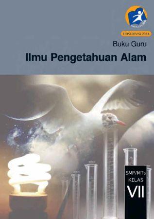 Buku Guru Ilmu Pengetahuan Alam (IPA) Kelas 7 Revisi 2014