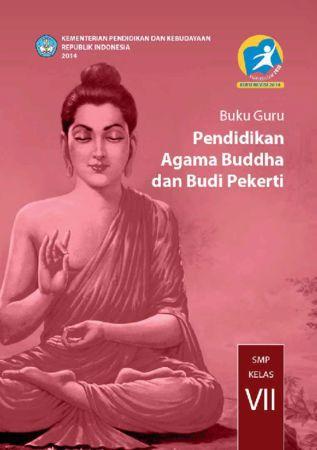 Buku Guru Pendidikan Agama Buddha dan Budi Pekerti Kelas 7 Revisi 2014