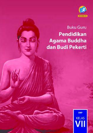 Buku Guru Pendidikan Agama Buddha dan Budi Pekerti Kelas 7 Revisi 2016
