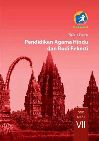 Buku Guru Pendidikan Agama Hindu dan Budi Pekerti Kelas 7 Revisi 2014
