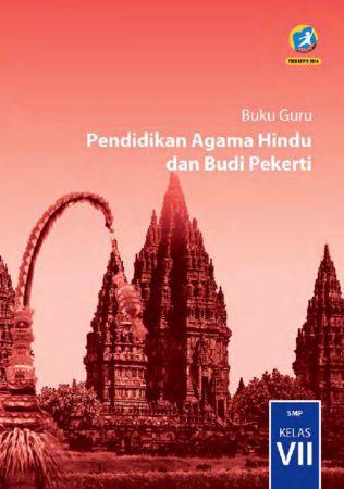 Buku Guru Pendidikan Agama Hindu dan Budi Pekerti Kelas 7 Revisi 2016