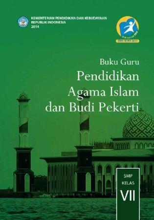 Buku Guru Pendidikan Agama Islam dan Budi Pekerti Kelas 7 Revisi 2014