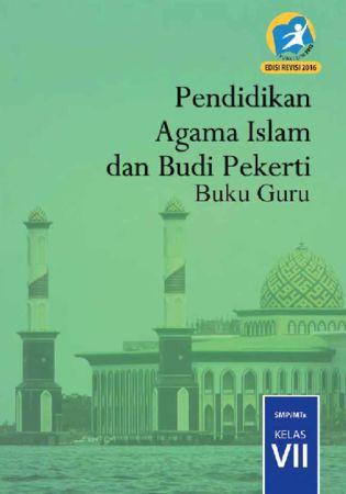 Buku Guru Pendidikan Agama Islam dan Budi Pekerti Kelas 7 Revisi 2016
