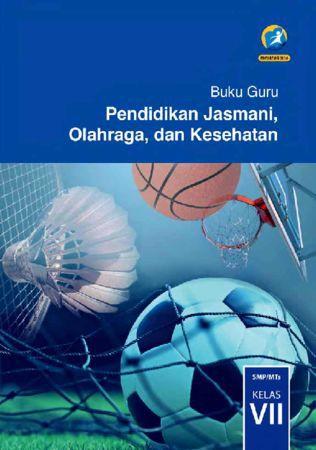Buku Guru Pendidikan Jasmani Olahraga dan Kesehatan Kelas 7 Revisi 2016