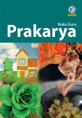 Buku Guru Prakarya Kelas 7 Revisi 2016