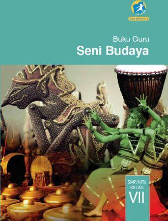 Buku Guru Seni Budaya Kelas 7 Revisi 2014