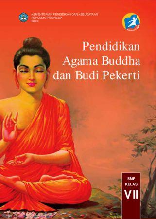 Buku Siswa Pendidikan Agama Buddha dan Budi Pekerti Kelas 7 Revisi 2013