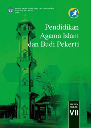 Buku Siswa Pendidikan Agama Islam dan Budi Pekerti Kelas 7 Revisi 2013