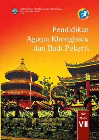 Buku Siswa Pendidikan Agama Khonghucu dan Budi Pekerti Kelas 7 Revisi 2013